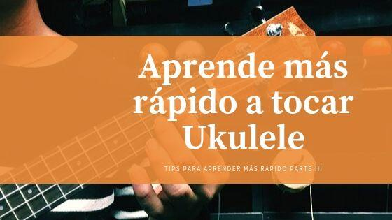 Learn ukulele quickly