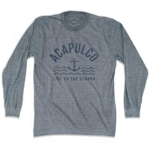 Acapulco Anchor Life on the Strand Long Sleeve T-shirt