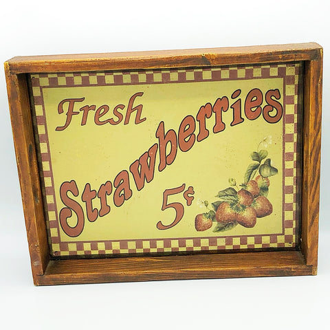 Fresh Strawberries 5 cents Tin and Wooden Tray