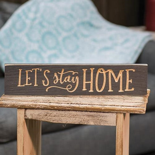 "Let's Stay Home 16"" Engraved Sign"