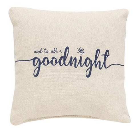 "And To All A Goodnight 5"" Christmas Mini Pillow"