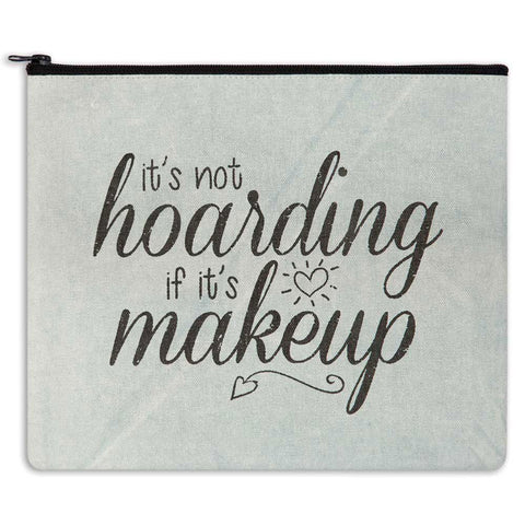 It's Not Hoarding it it's Makeup Canvas Travel Bag