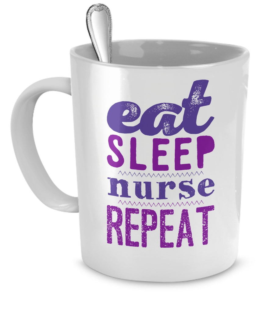 "Nurses Mug ""Eat Sleep Nurse Repeat"" 11 oz"