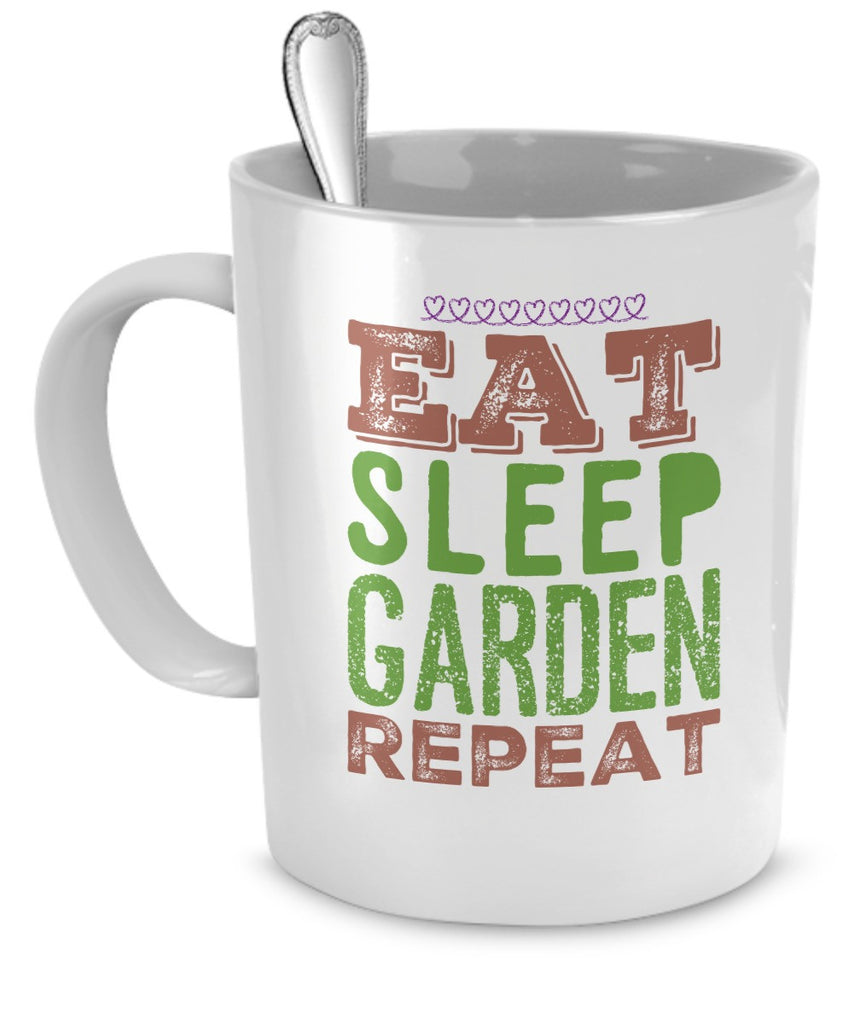 """Eat Sleep Garden Repeat"" 11 oz Mug"