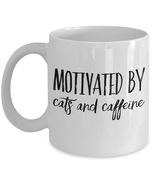Cat Coffee Mug - Motivated by Cats and Caffeine - 11 oz Gift Mug