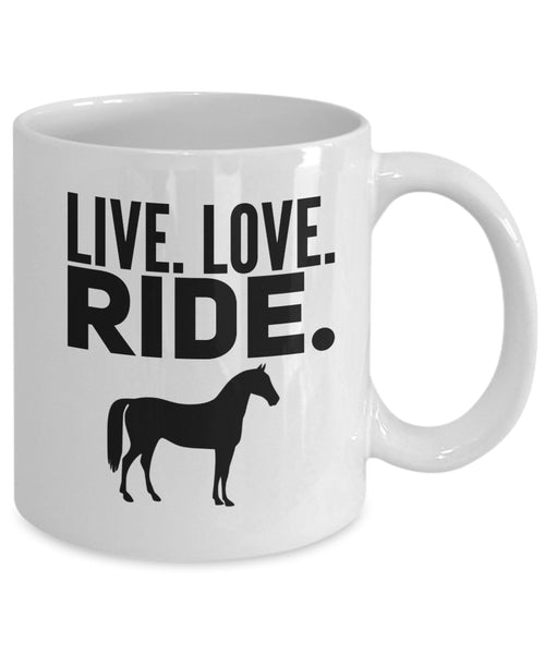 Horse Lovers Coffee Mug - Live Love Ride - 11 oz Gift Mug
