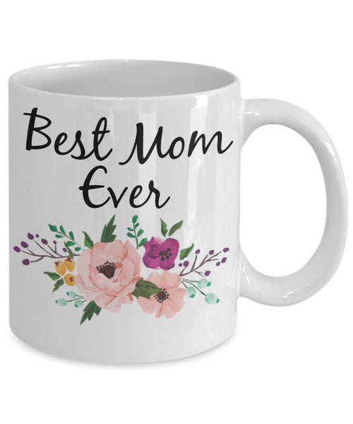 Mother Coffee Mug - Best Mom Ever Watercolor Flowers - 11 oz Gift Mug