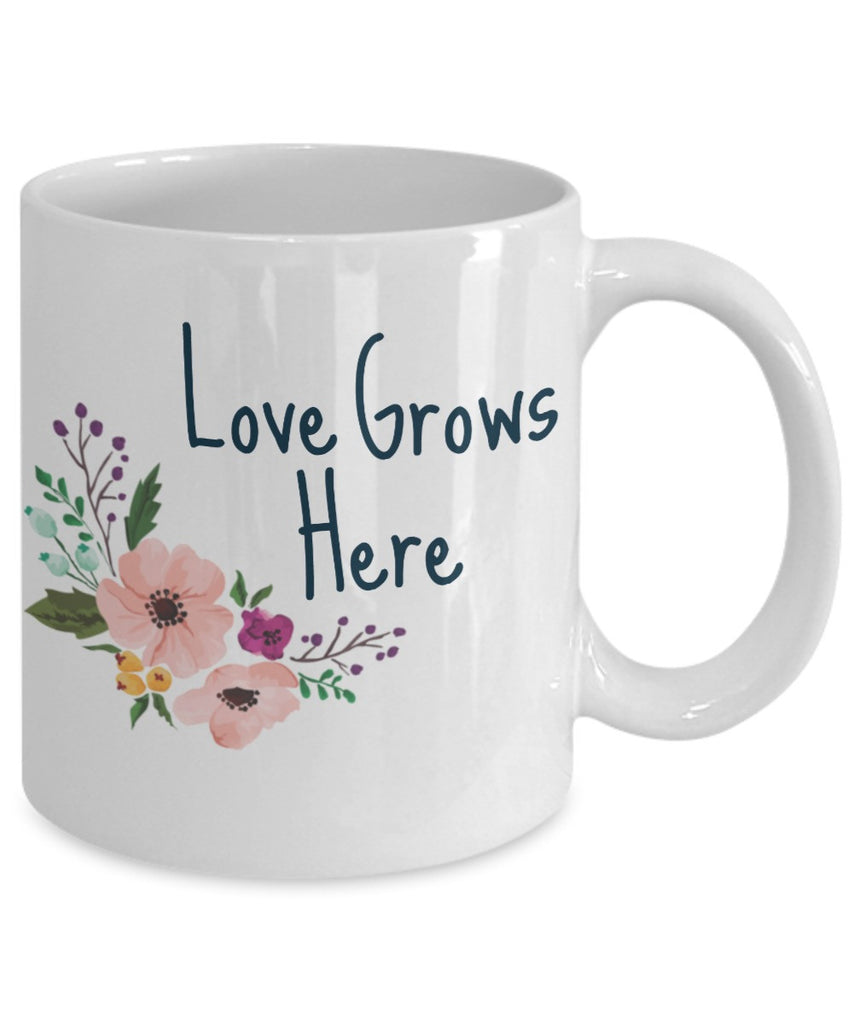Inspiration Coffee Mug - Love Grows Here Mug - 11 oz Gift Mug