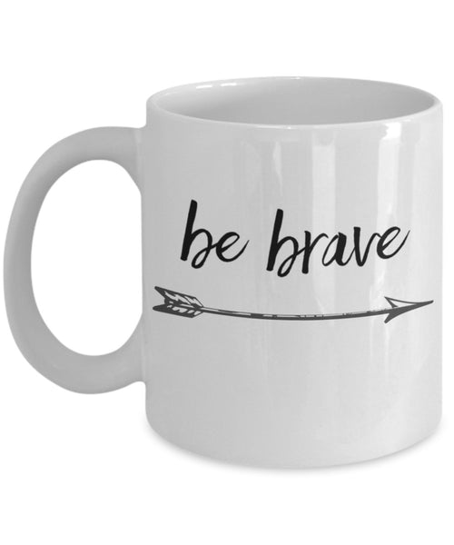 Inspire Mug - Be Brave with Arrow - 11 oz Gift Mug