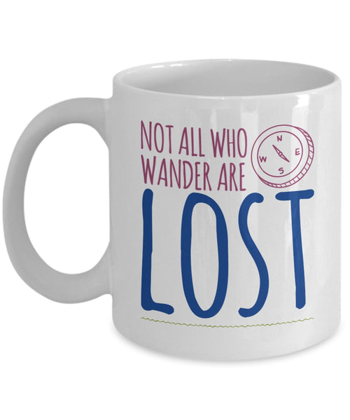 lnspire Mug - Not All Who Wander Are Lost. - 11 oz LOTR Gift Mug