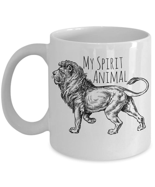 Lion Mug - My Spirit Animal is a Lion - 11 oz Gift Mug