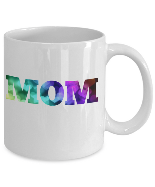Mom Mug - Mom in Full Color - 11 oz Gift Mug
