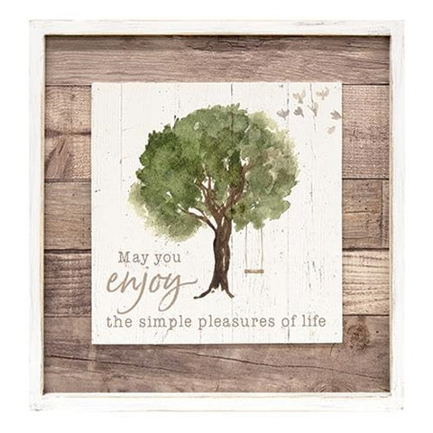 May You Enjoy the Simple Pleasures of Life Framed Sign