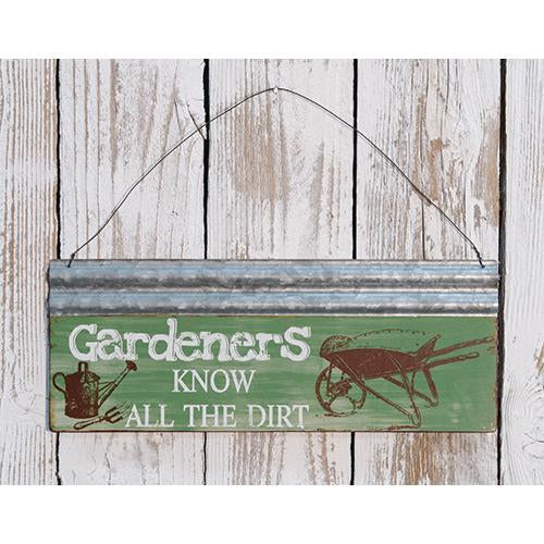 Gardeners Know All The Dirt Metal Plaque