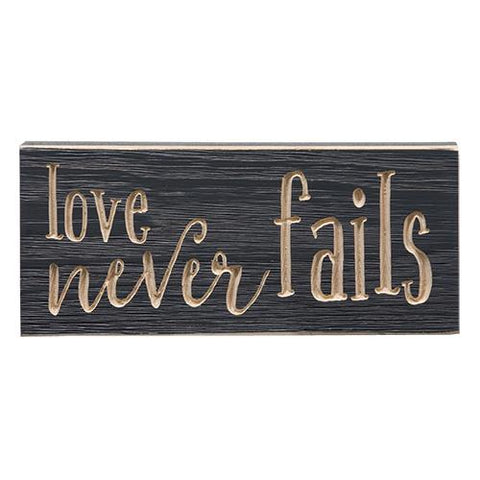 "Love Never Fails 8"" Engraved Sign"