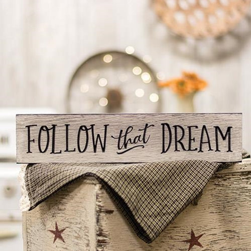 "Follow That Dream 16"" Engraved Wooden Sign"