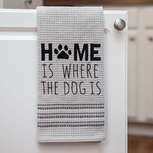 Home Is Where the Dog Is Dish Towel