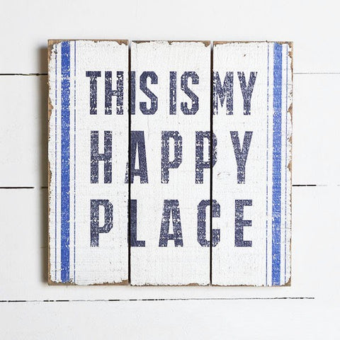 This is My Happy Place Slat Sign