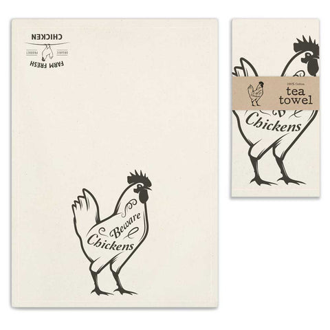 Chickens Beware 100% Cotton Tea Towel