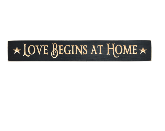 "Love Begins At Home Engraved Farmhouse 24"" Sign"