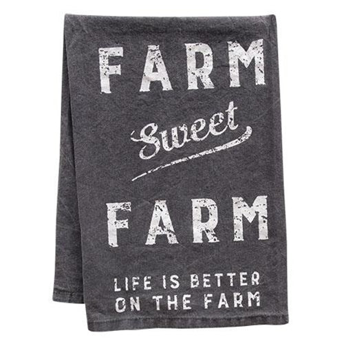 Farm Sweet Farm - Life is Better on the Farm Dish Towel