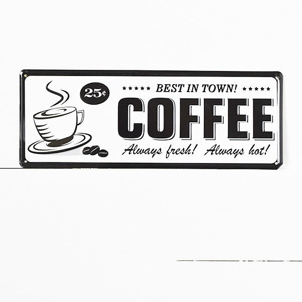 Retro Diner Style Coffee Sign - Best in Town Always Fresh Always Hot