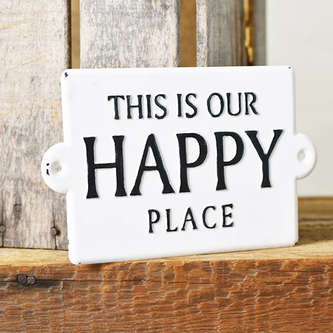 This is Our Happy Place Distressed Black and White Sign