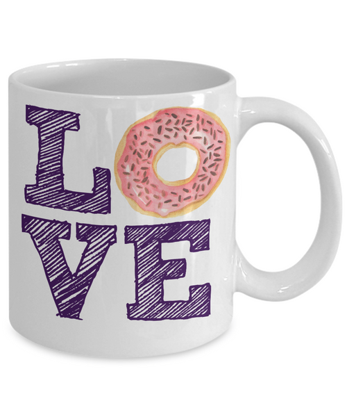 Donut Fan Mug - Love Donuts - 11 oz Gift Mug