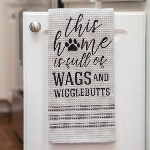 This Home Is Full of Wags and Wigglebutts Dish Towel