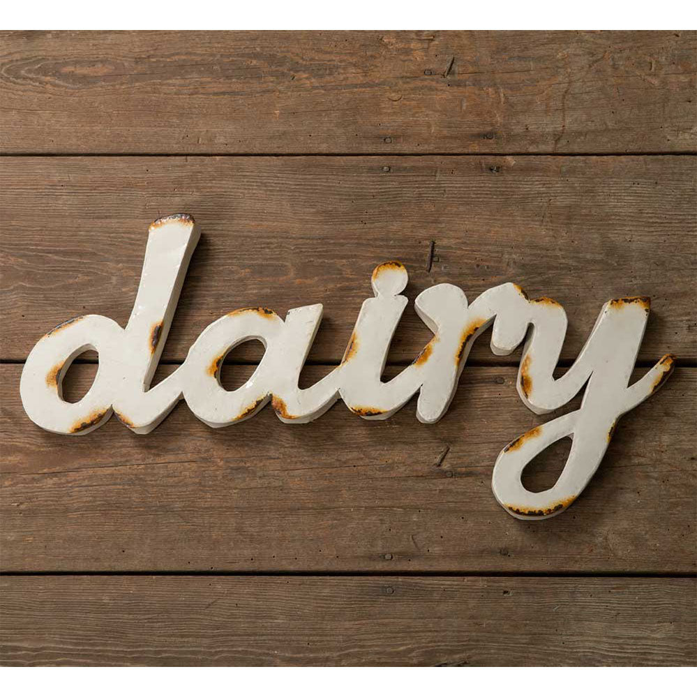Distressed Dairy Script Farmhouse Wall Sign