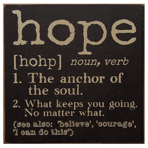 "Definition of Hope 6"" Wooden Block Sign"