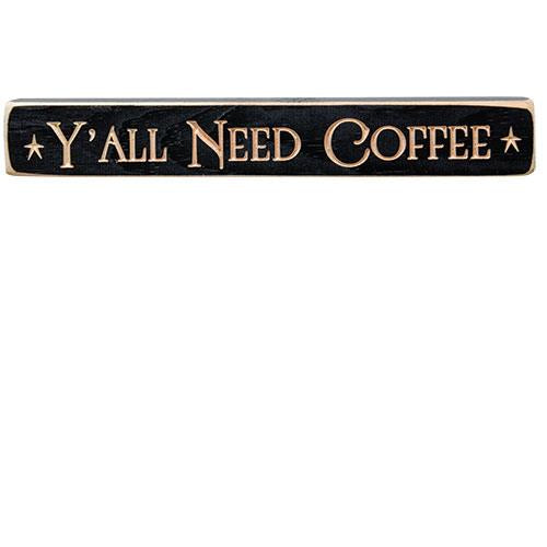 "Y'all Need Coffee 12"" Engraved Block"