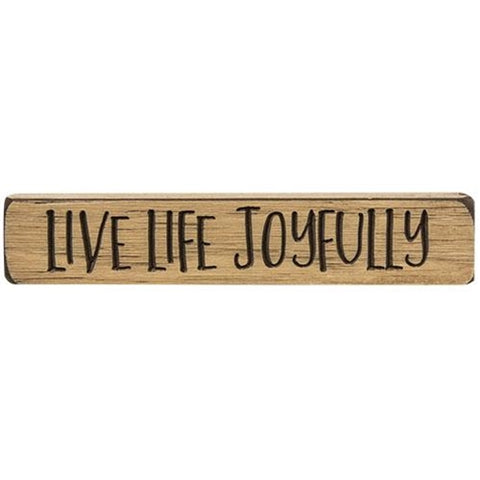 "Live Life Joyfully Small 9"" Engraved Block"