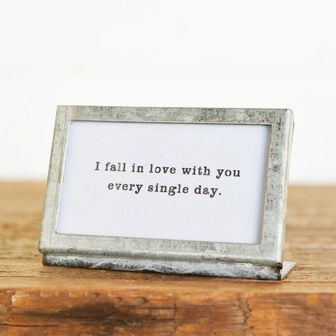I Fall in Love with You Every Single Day Tabletop Sign