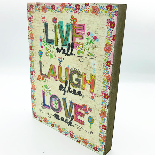 Live Well Laugh Often Love Much Wooden Box Sign