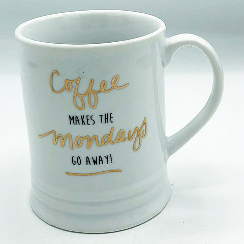 Coffee Makes the Mondays Go Away Mug Fringe