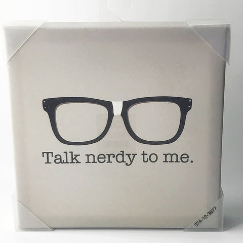 "Target Canvas 8"" Square Sign - Talk Nerdy to Me"