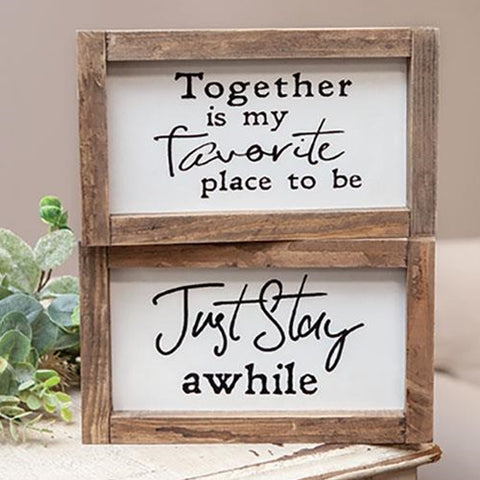 Set of 2 Wooden Signs - Just Stay Awhile, Together is My Favorite Place to Be