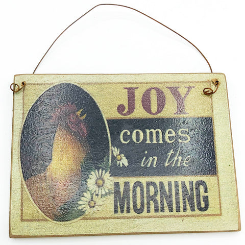 Joy Comes in the Morning Rooster Farmhouse Ornament