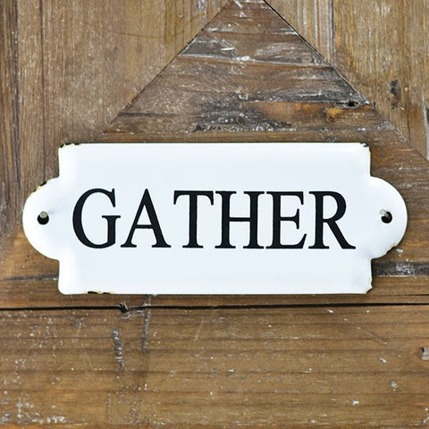 "Gather White with Black Lettering 7"" Sign"