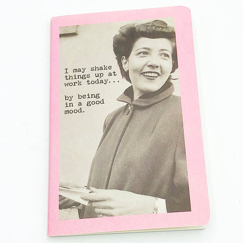 I May Shake Things Up at Work Today Mini Notebook Trash Talk by Annie