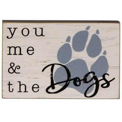 You Me & The Dogs Mini Block Sign