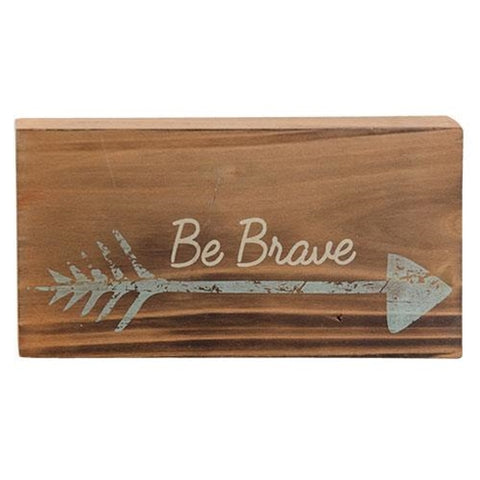 Be Brave Arrow Mini Rustic Block Sign