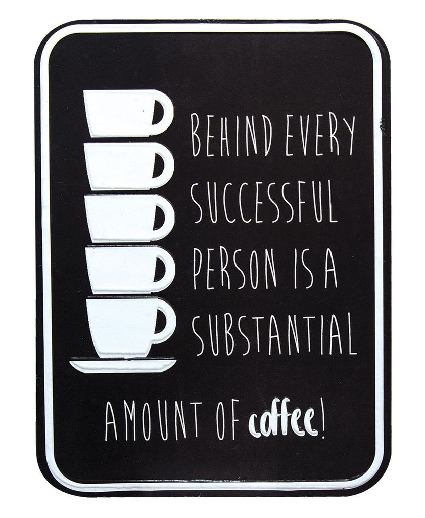 Successful Person Coffee Tin Sign