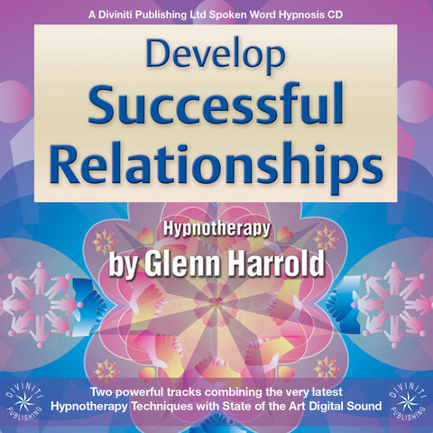 Develop Successful Relationships - Hypnosis MP3 Download
