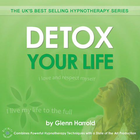 Detox Your Life - Hypnosis MP3 Download by Glenn Harrold