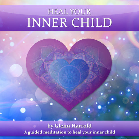 Heal Your Inner Child meditation and hypnosis MP3 by Glenn Harrold