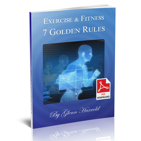 Exercise & Fitness Motivation - The 7 Golden Rules - eBook