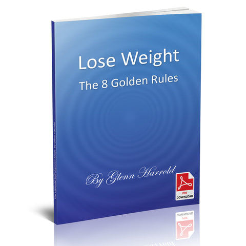 Lose Weight - The 8 Golden Rules - eBook