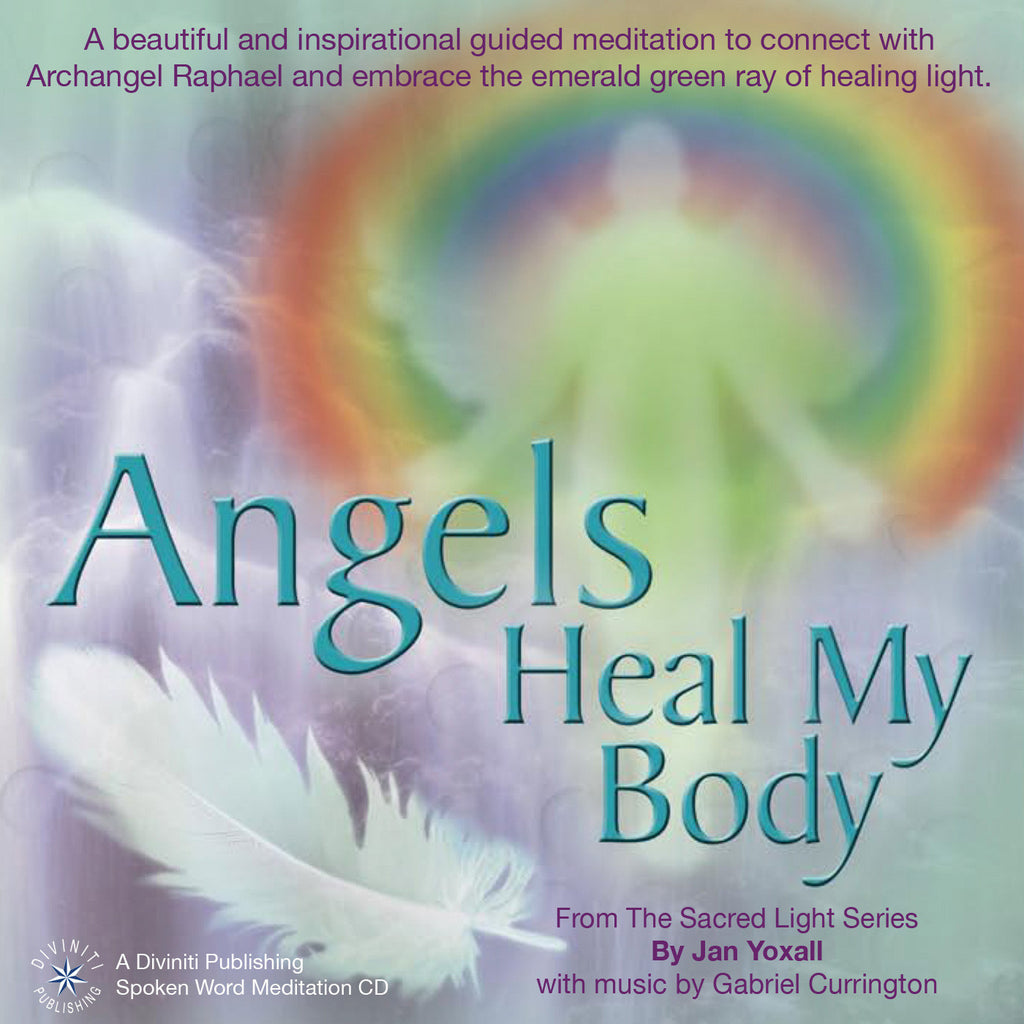 Angels Heal My Body - Jan Yoxall - MP3 Download